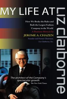 Liz Claiborne Founder, Jerome A. Chazen: A tFS Exclusive Interview