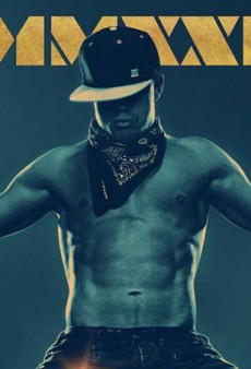 Happy Hump Day: The Magic Mike XXL Trailer Is Here and It's Exactly What We Expected