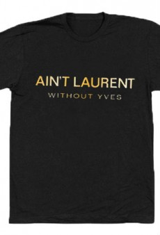 What About Yves Is Getting Sued by Saint Laurent over Parody T-Shirts