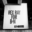 Rex Ray for B+N