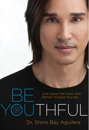 Be Youthful: Look Good, Feel Great--and Remain Young at Any Age Courtesy of: Dr. Shino Bay