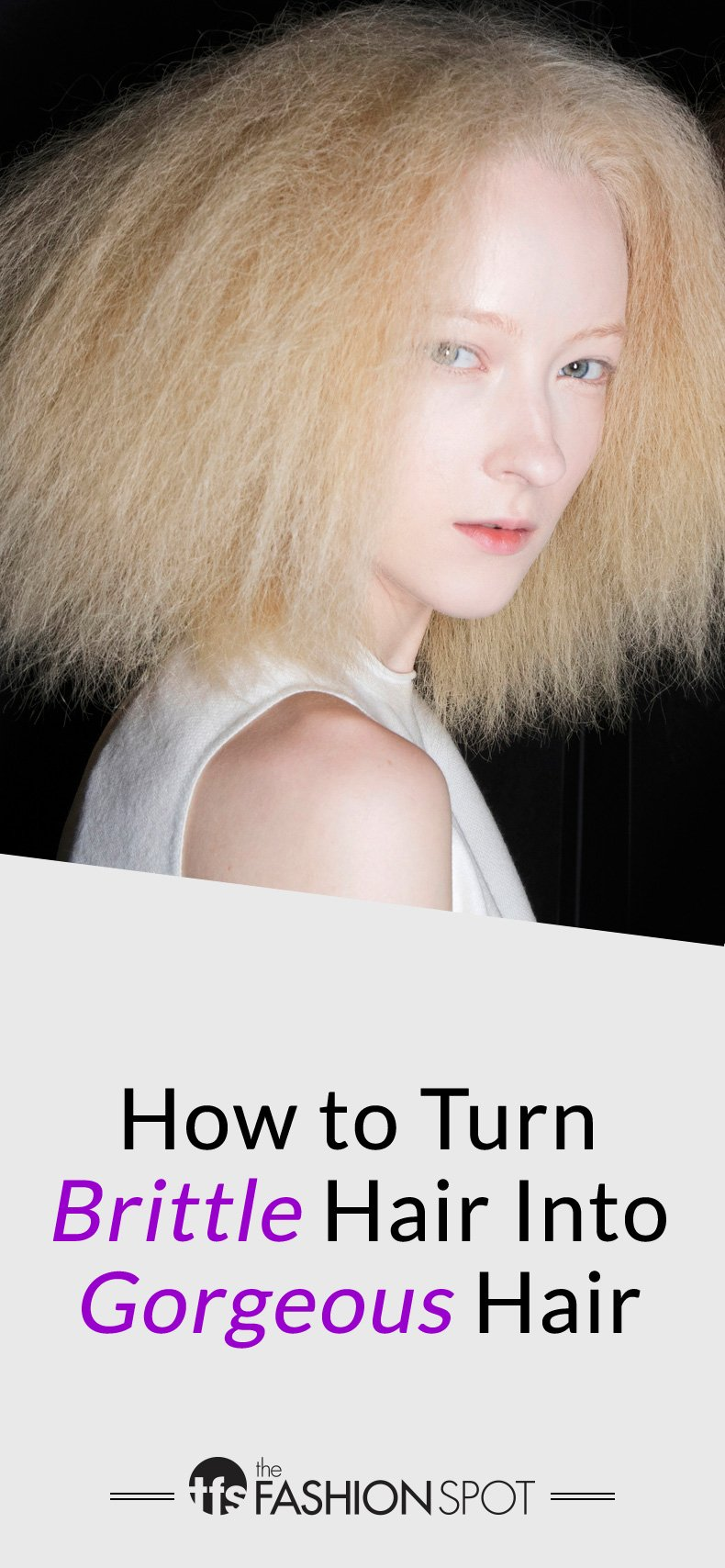 How to Turn Dry, Brittle Hair Into Gorgeous Hair