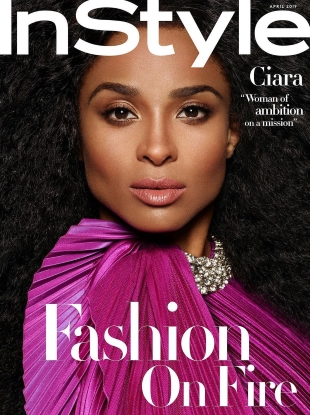 US InStyle April 2019 : Ciara by Phil Poynter